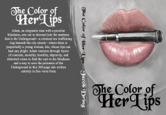 The Colour of Her Lips