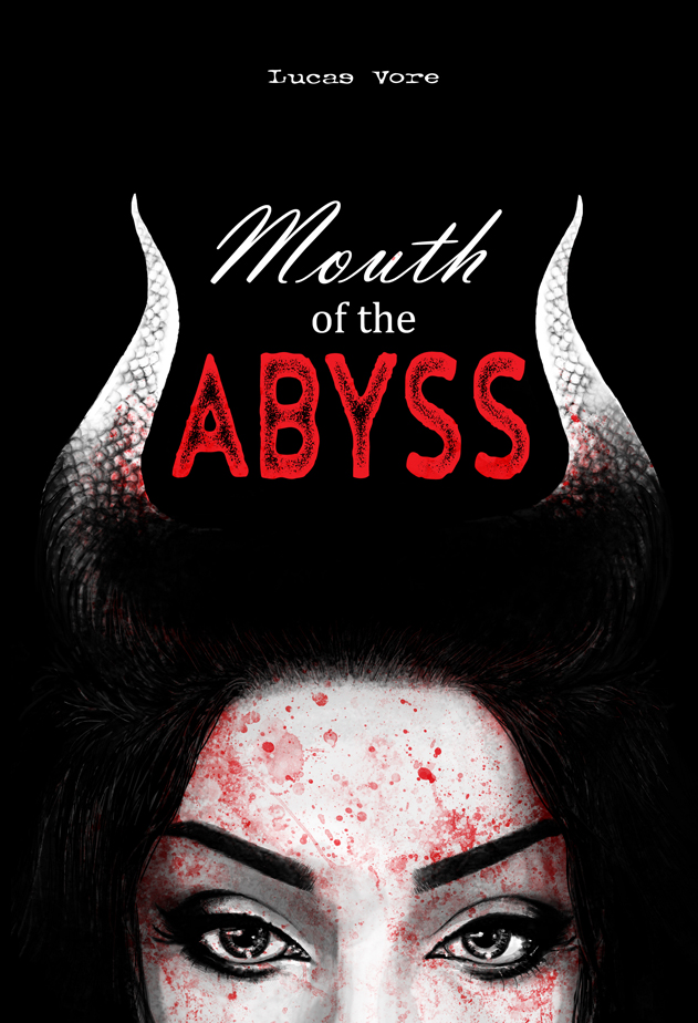 Book cover for Mouth of the Abyss by Lucas Vore © Janice Duke